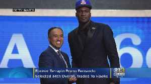 Former Terrapin Bruno Fernando Selected 34th Overall By 76ers, Traded To Atlanta [Video]