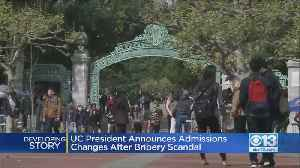 University Of California Will Strengthen Admissions Process After Admissions Scandal [Video]