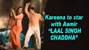 """Kareena to star with Aamir in """"Laal Singh Chaddha"""" [Video]"""