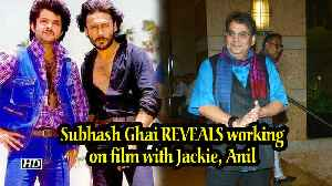 Subhash Ghai REVEALS working on film with Jackie, Anil [Video]