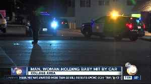 Man, woman holding baby hit by car in San Diego's College Area [Video]