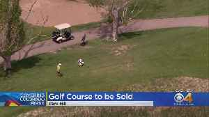 Park Hill Golf Course To Be Sold To Developer [Video]