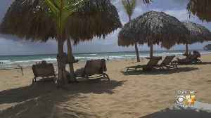 News video: North Texans Reconsider Dominican Republic Vacations In Wake Of Tourist Deaths, State Department Warning