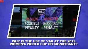 World Cup Daily: Why Has VAR Sparked So Much Controversy? [Video]