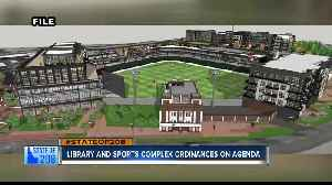 Public hearing on new library and downtown sports complex takes place next Tuesday [Video]
