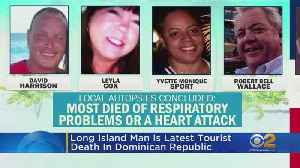 Long Island Man Latest American To Die In Dominican Republic [Video]