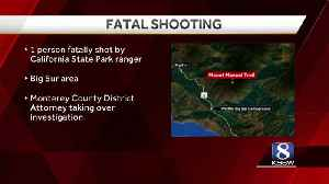 Man fatally shot by park ranger at Pfeiffer Big Sur State Park [Video]