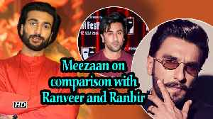 Meezaan on comparison with Ranveer and Ranbir: 'People going by physical appearance' [Video]