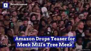Amazon Drops Teaser for Meek Mill's 'Free Meek' [Video]
