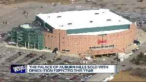 Palace of Auburn Hills sold with demolition reportedly to start this year [Video]