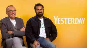 'Yesterday': Exclusive Interview With Danny Boyle, Himesh Patel & Richard Curtis [Video]
