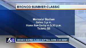 Bronco Summer Classic and Annual Home Run Derby happening today [Video]