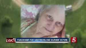 Fundraiser held for victims of Westmoreland murders [Video]
