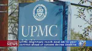 UPMC-Highmark Set Deal For 10-Year Contract [Video]