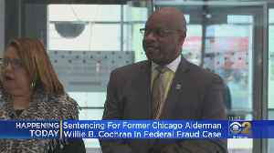 Former Ald. Willie Cochran To Be Sentenced In Corruption Case [Video]