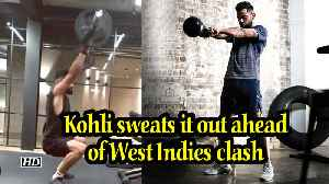World Cup 2019 | Kohli sweats it out ahead of West Indies clash [Video]