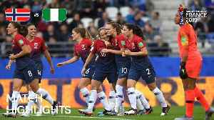 Norway v Nigeria - FIFA Women's World Cup France 2019™ [Video]