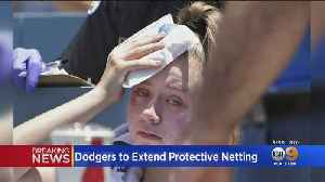 Dodgers To Extend Protective Netting After Fan Is Struck By Foul Ball [Video]