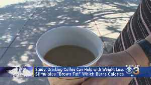 Drinking Coffee Could Help With Weight Loss, Study Finds [Video]