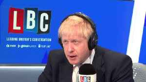 Boris Johnson's LBC Phone-In: In Full [Video]