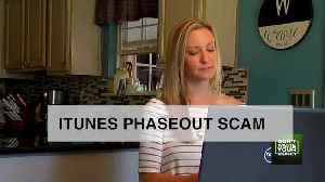 Beware the Apple iTunes phaseout scam [Video]