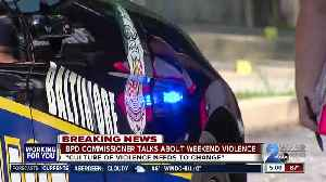 News video: BPD Commissioner talks about weekend violence