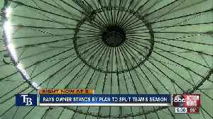 Rays owner committed to making split-season Montreal deal happen [Video]