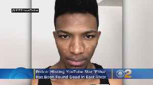 Missing YouTube Star 'Etika' Found Dead In East River, Police Say [Video]