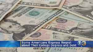 Two-Thirds Of Working Americans Say They Have Regrets About Their College Degrees [Video]