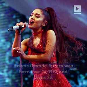 Happy Birthday, Ariana Grande! [Video]