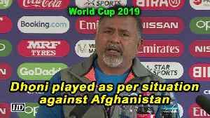 World Cup 2019 | Dhoni played as per situation against Afghanistan: Bharat Arun [Video]