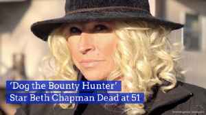 'Bounty Hunter' Star Beth Chapman Has Died [Video]