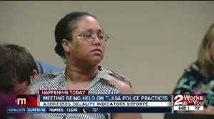 Meeting being held on Tulsa law enforcement practices [Video]