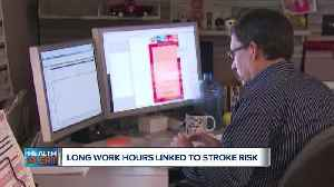 Ask Dr. Nandi: Longer work hours may raise stroke risk [Video]