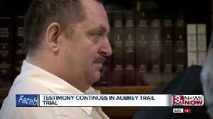 Testimony Continues in Aubrey Trail Trial [Video]