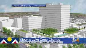 Denver City Council Approves Zoning Change In Sloan's Lake [Video]