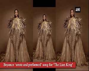 Beyonce 'wrote and performed' song for 'The Lion King says director [Video]