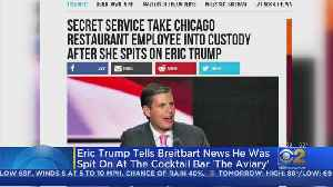 News video: Chicago Bar Employee Reportedly Spits On Eric Trump