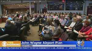 Residents Speak Out Against Plans To Expand John Wayne Airport [Video]