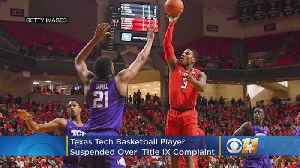 Texas Tech Basketball Player Suspended Over Sexual Misconduct Allegations [Video]
