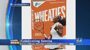 Serena Williams Featured On Wheaties Cereal Box [Video]