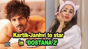 CONFIRMED: Kartik & Janhvi to star in 'DOSTANA 2' | Karan Johar [Video]