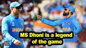 World Cup 2019 | MS Dhoni is a legend of the game: Virat Kohli [Video]