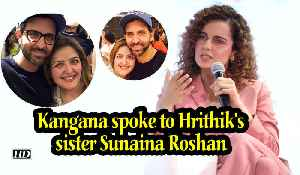 Kangana spoke to Sunaina Roshan, she's under her family's guidance [Video]