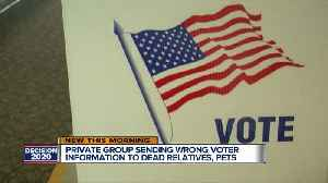 Private group sending wrong voter information to dead relatives, pets [Video]