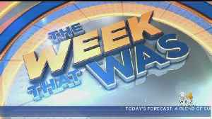 The Week That Was: June 28, 2019 [Video]