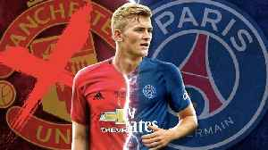 Matthijs de Ligt Rejects HUGE Man United Contract To Sign For PSG?! | #TransferTalk [Video]