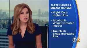 Waking Up Early Could Lower Women's Risk For Breast Cancer [Video]