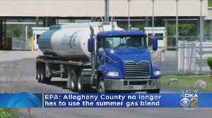 EPA: Allegheny Co. No Longer Required To Use Summer Gas Blend [Video]