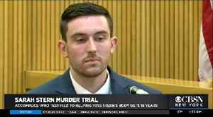 Accomplice In Sarah Stern Case Gets 18 Years [Video]